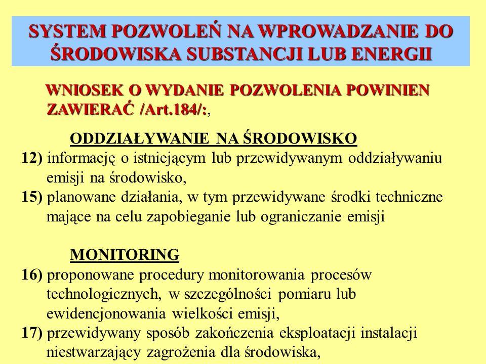 SYSTEM POZWOLEŃ NA WPROWADZANIE DO ŚRODOWISKA SUBSTANCJI LUB ENERGII