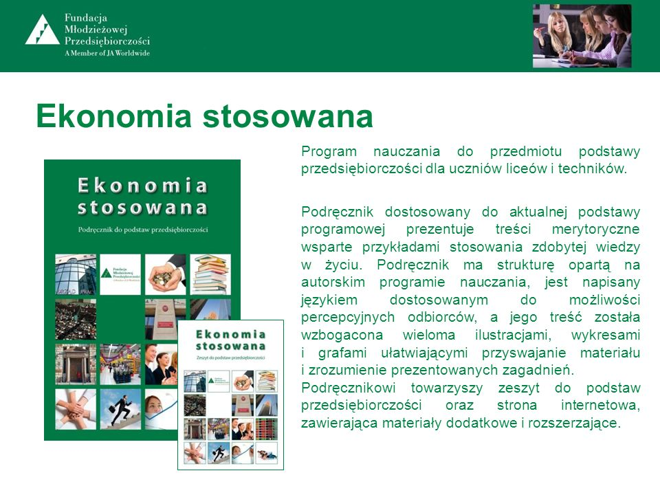 Ekonomia stosowana Program nauczania do przedmiotu podstawy przedsiębiorczości dla uczniów liceów i techników.