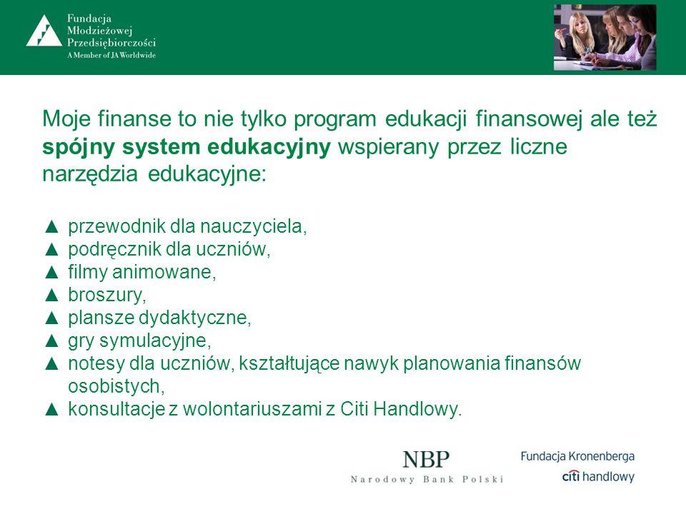 Moje finanse to nie tylko program edukacji finansowej ale też spójny system edukacyjny wspierany przez liczne narzędzia edukacyjne: