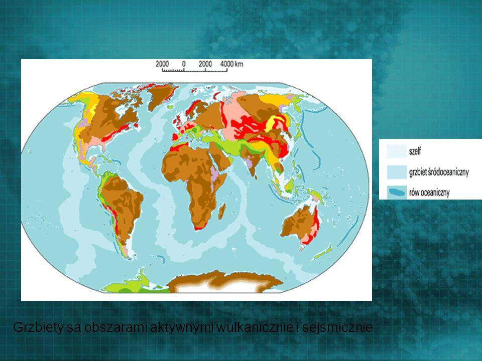 Grzbiety są obszarami aktywnymi wulkanicznie i sejsmicznie