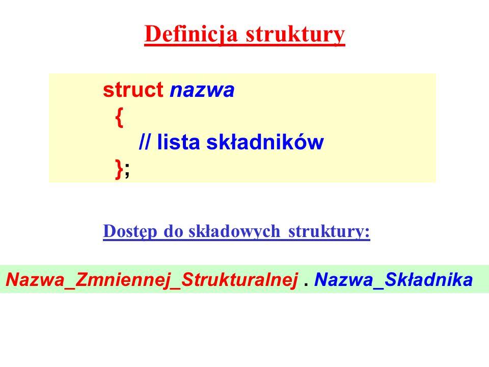 Dostęp do składowych struktury: