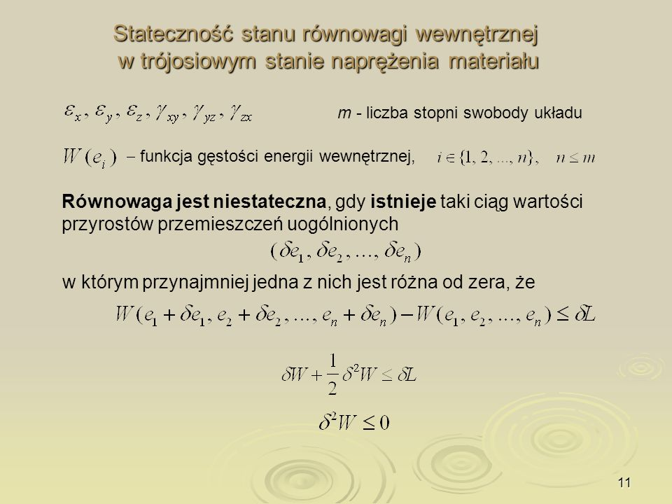 Stateczność stanu równowagi wewnętrznej w trójosiowym stanie naprężenia materiału