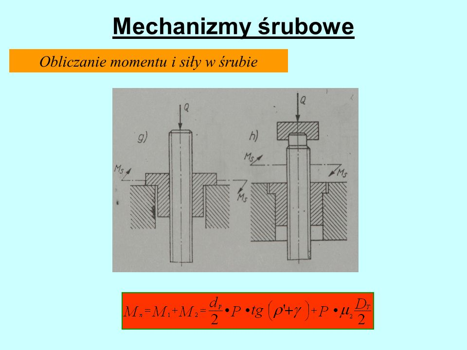 Obliczanie momentu i siły w śrubie