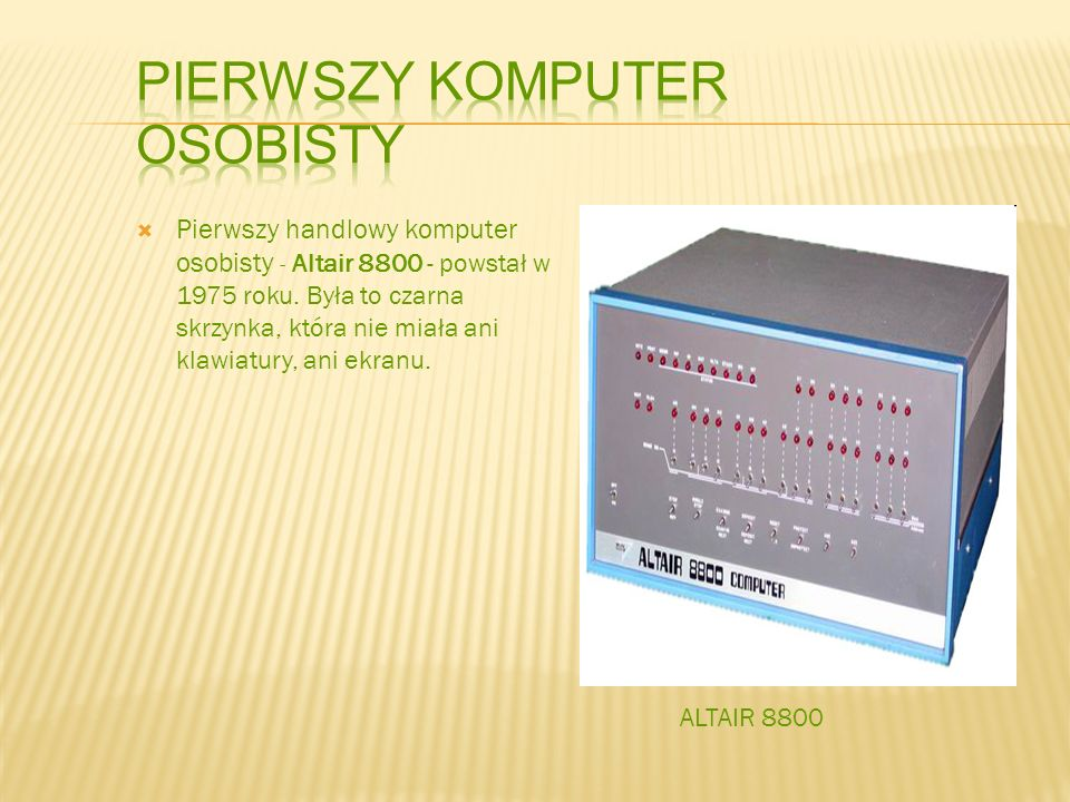 Pierwszy komputer osobisty