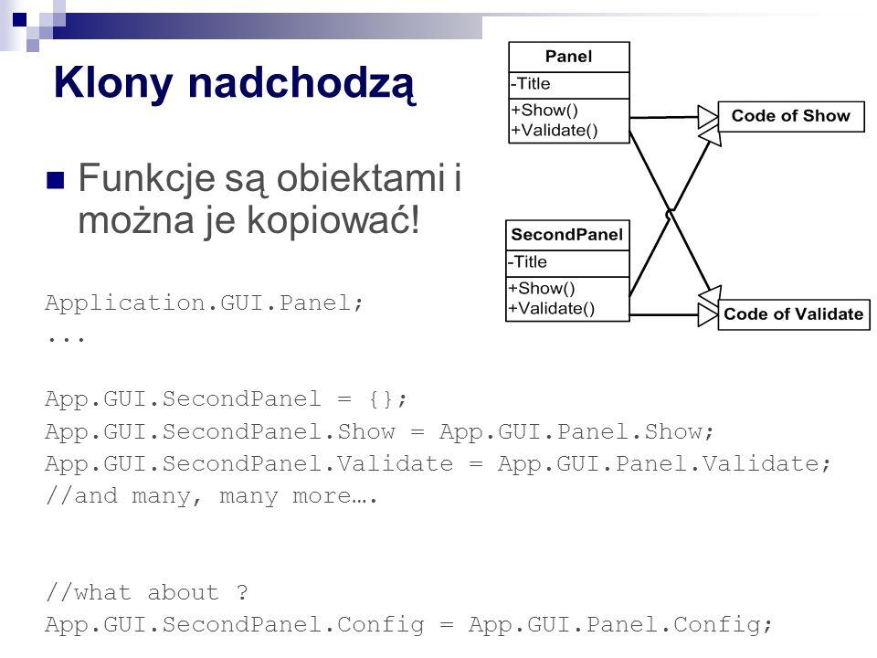 Klony nadchodzą Funkcje są obiektami i można je kopiować!
