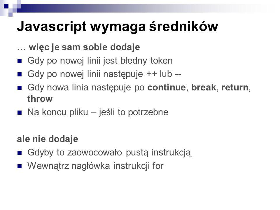 Javascript wymaga średników