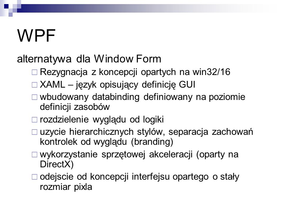 WPF alternatywa dla Window Form