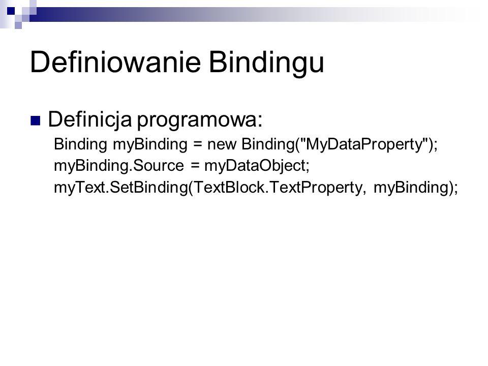 Definiowanie Bindingu