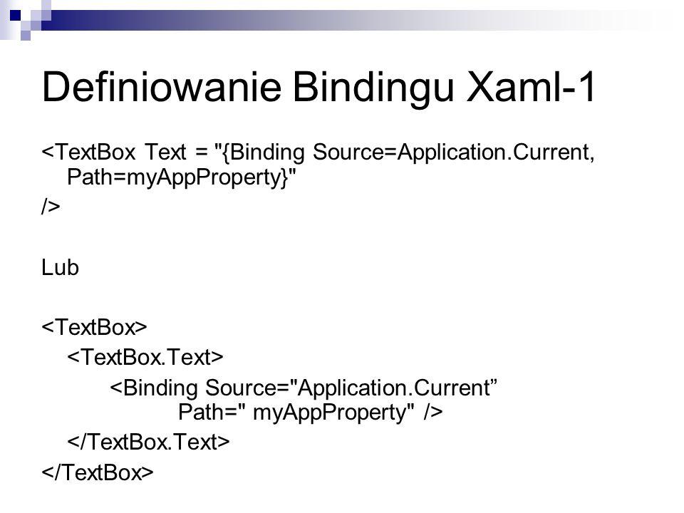Definiowanie Bindingu Xaml-1