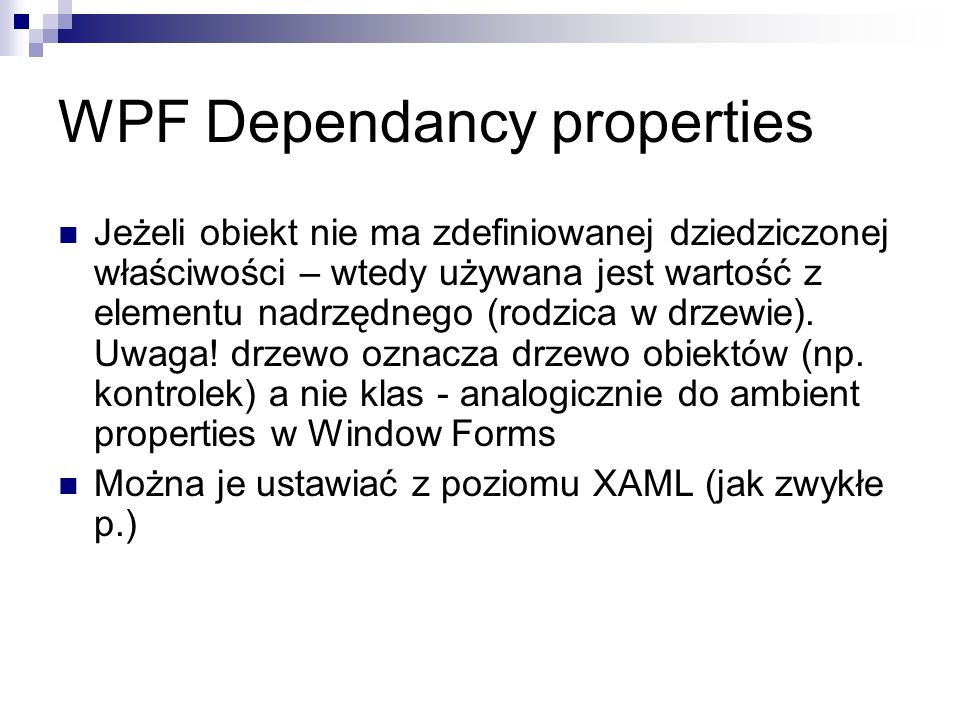 WPF Dependancy properties