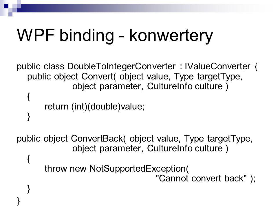 WPF binding - konwertery