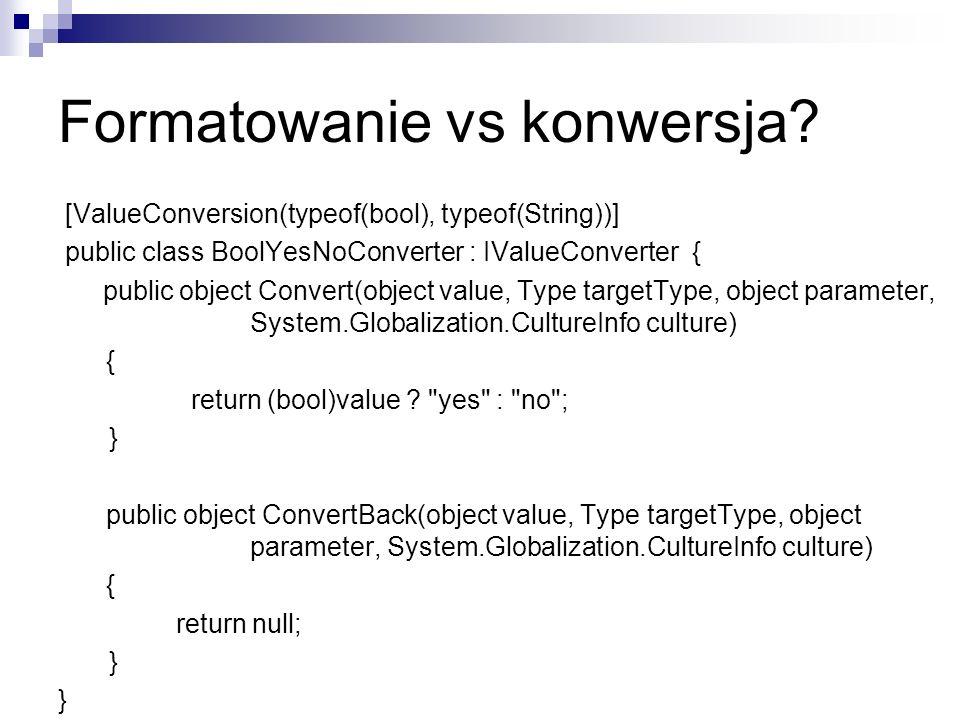 Formatowanie vs konwersja
