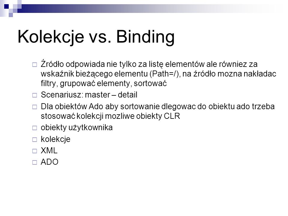 Kolekcje vs. Binding