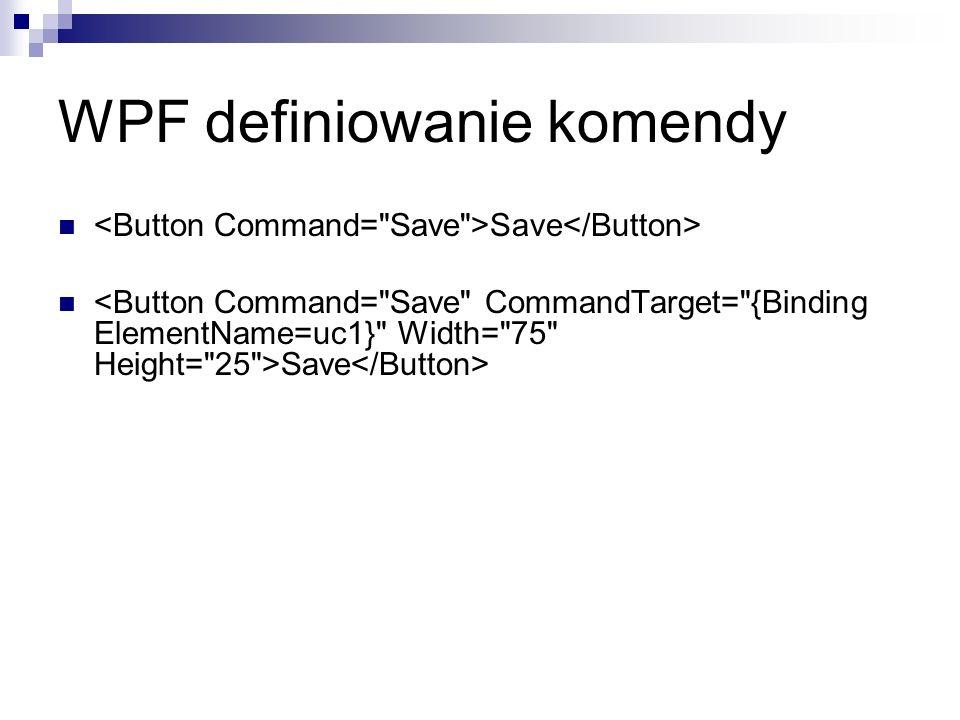 WPF definiowanie komendy