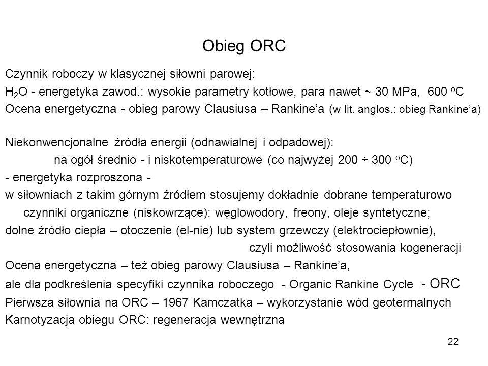 Obieg ORC Czynnik roboczy w klasycznej siłowni parowej: