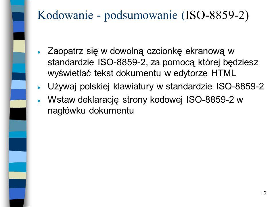 Kodowanie - podsumowanie (ISO-8859-2)