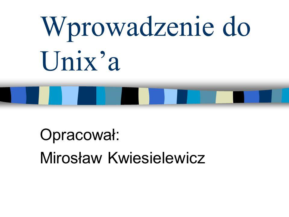 Wprowadzenie do Unix'a