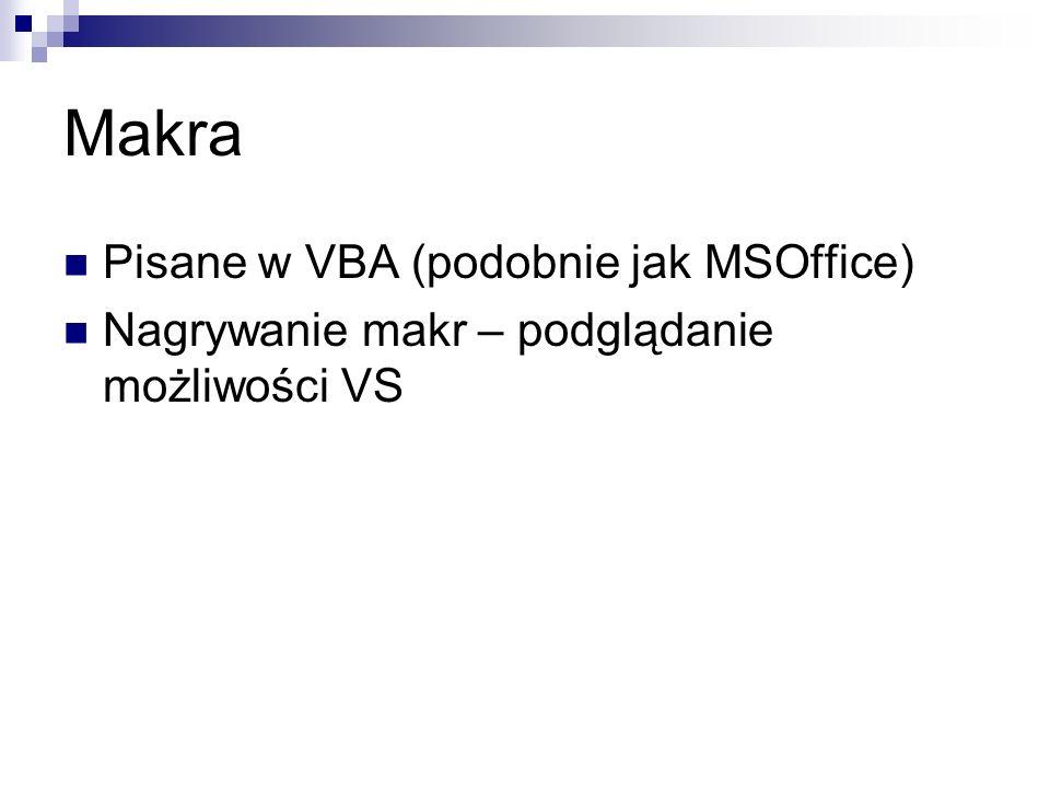 Makra Pisane w VBA (podobnie jak MSOffice)