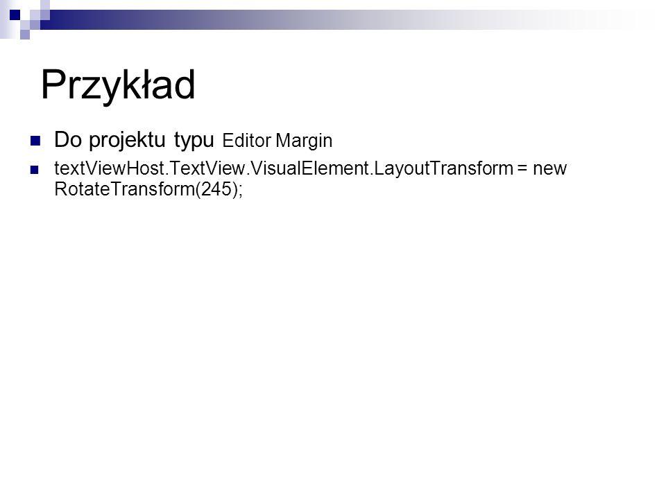 Przykład Do projektu typu Editor Margin