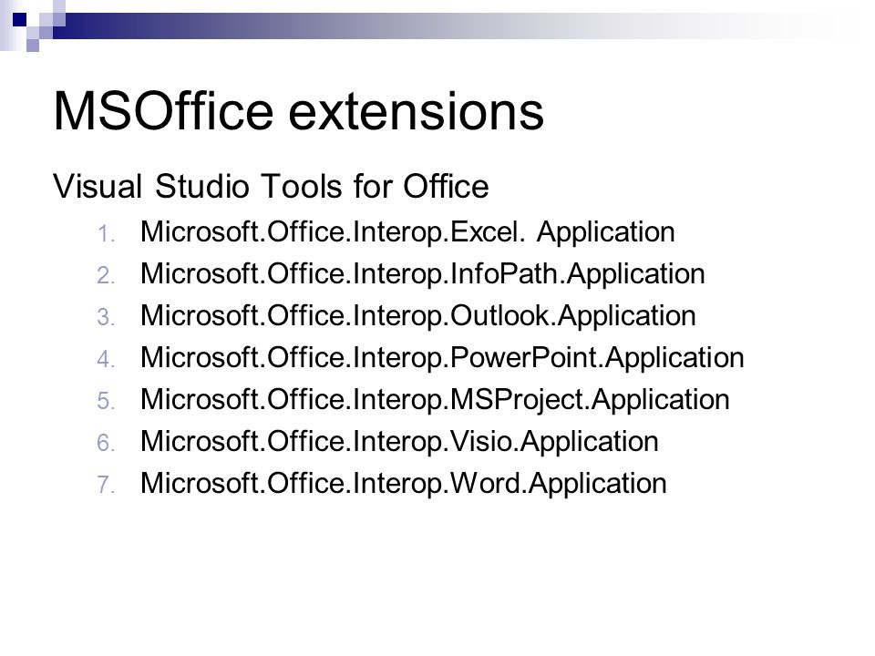 MSOffice extensions Visual Studio Tools for Office