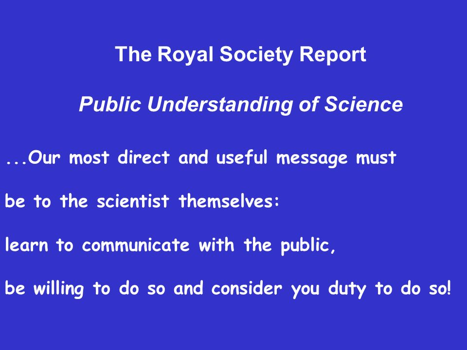 The Royal Society Report Public Understanding of Science