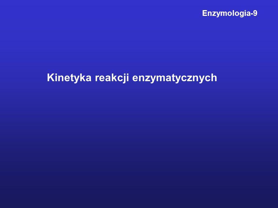 Kinetyka reakcji enzymatycznych