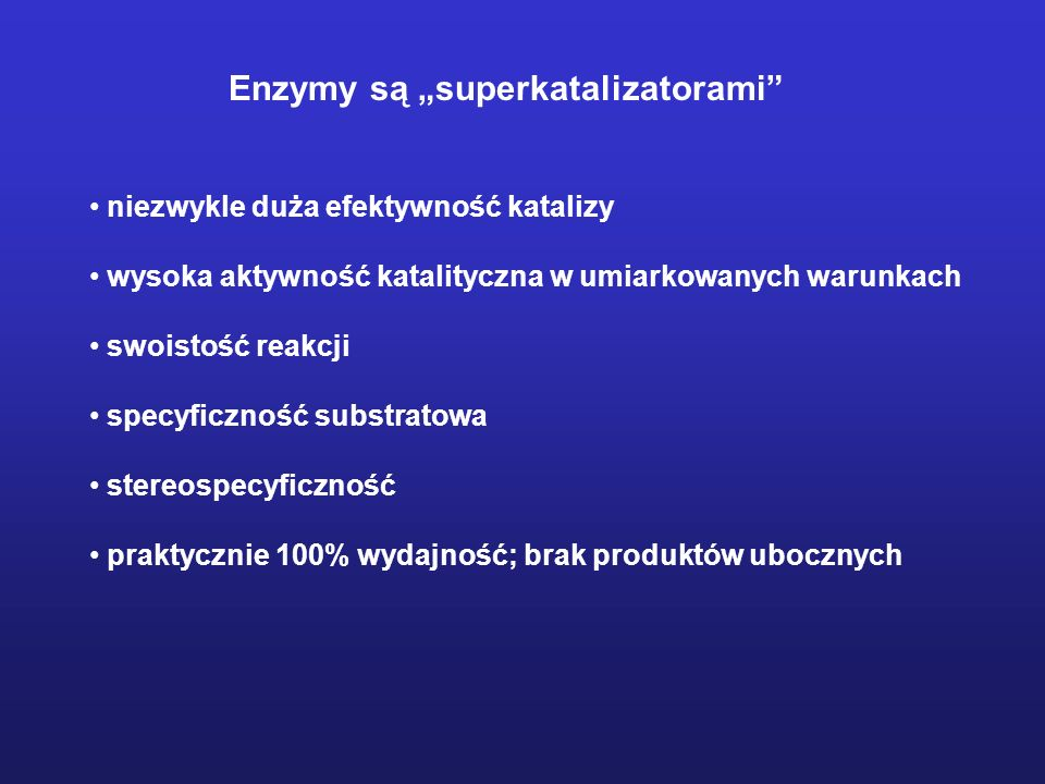 """Enzymy są """"superkatalizatorami"""