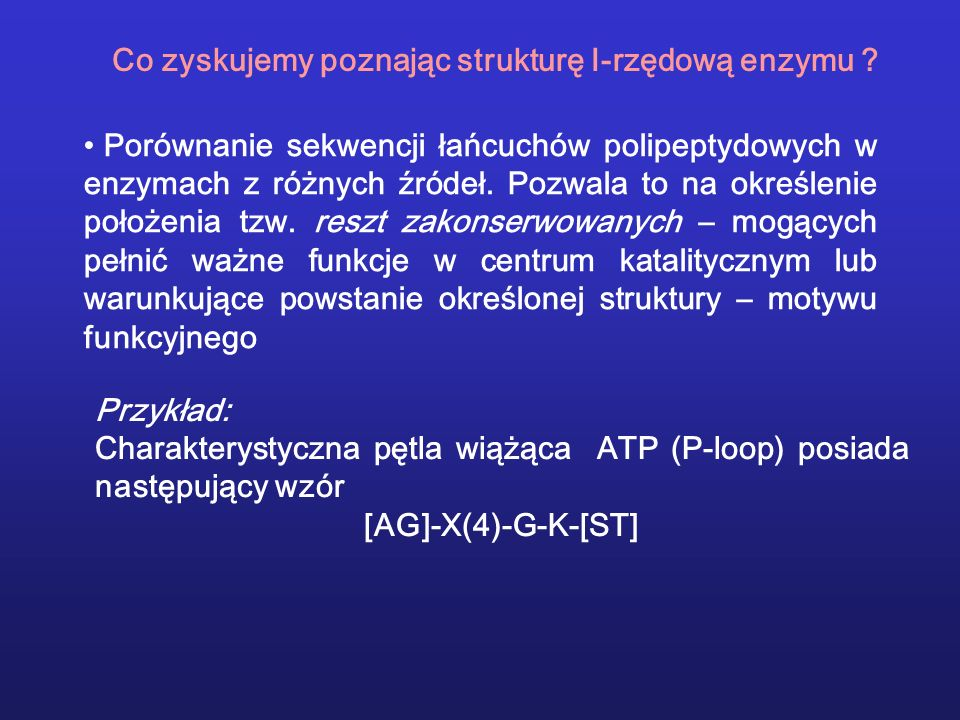 Co zyskujemy poznając strukturę I-rzędową enzymu