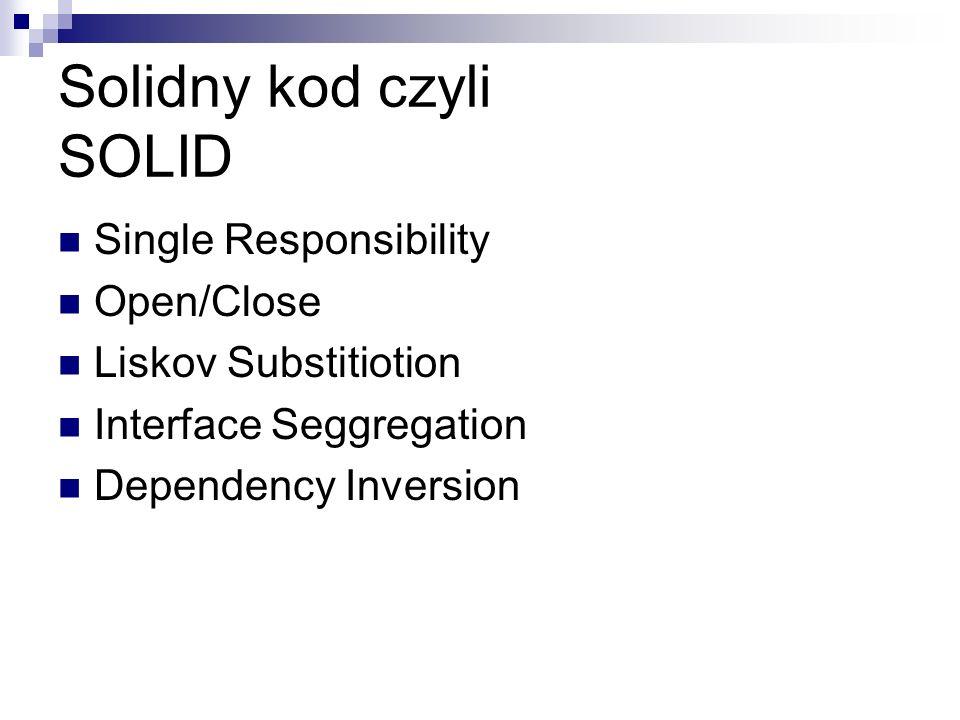 Solidny kod czyli SOLID