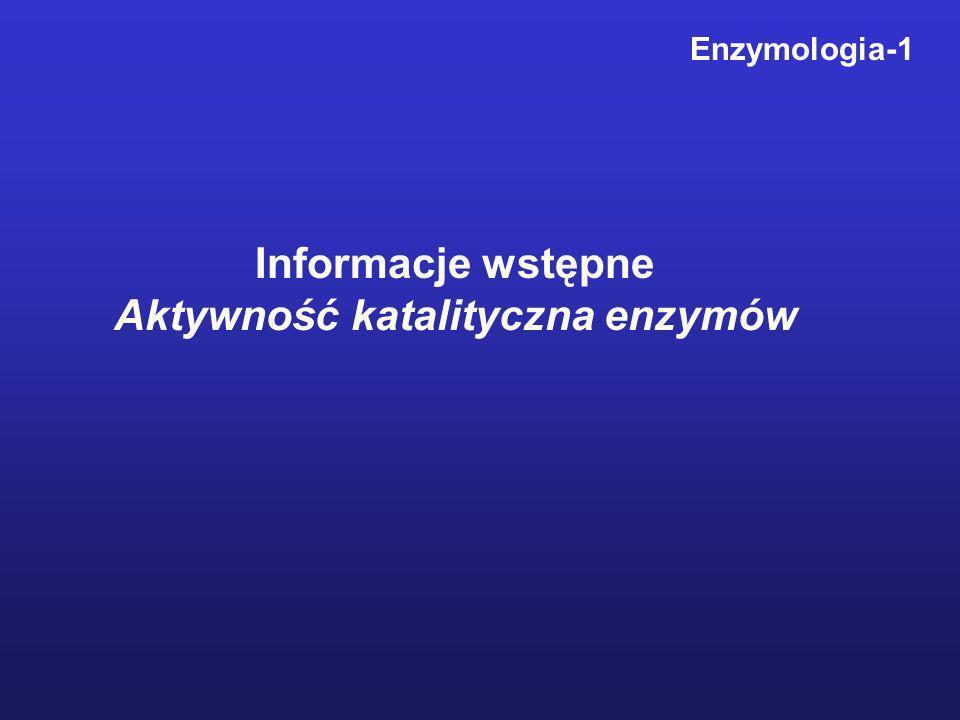 Aktywność katalityczna enzymów