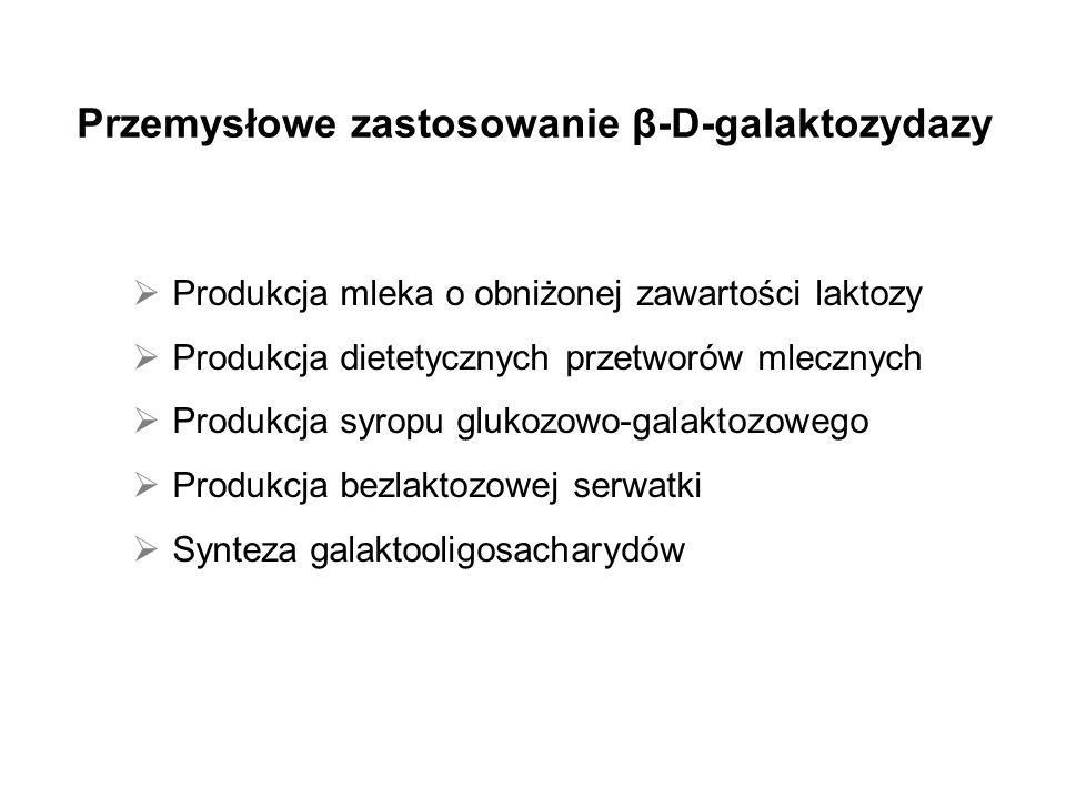 Przemysłowe zastosowanie β-D-galaktozydazy