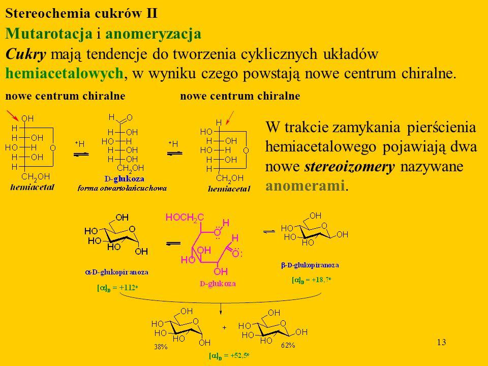 Mutarotacja i anomeryzacja