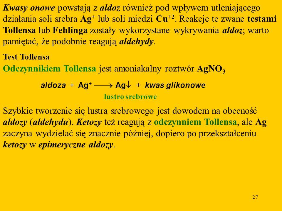 Odczynnikiem Tollensa jest amoniakalny roztwór AgNO3