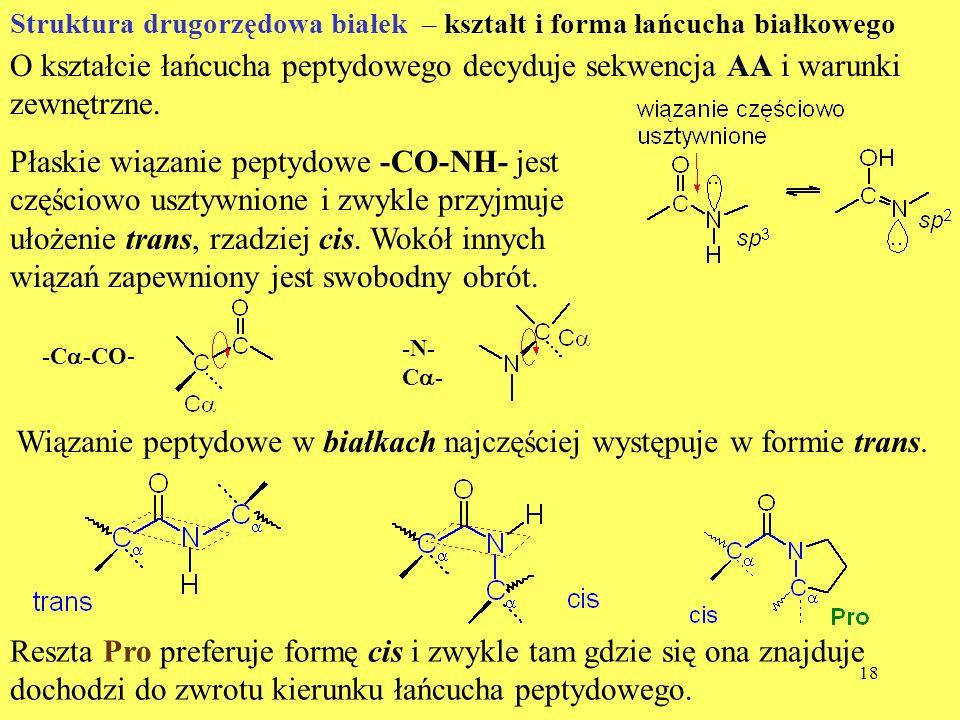 Wiązanie peptydowe w białkach najczęściej występuje w formie trans.