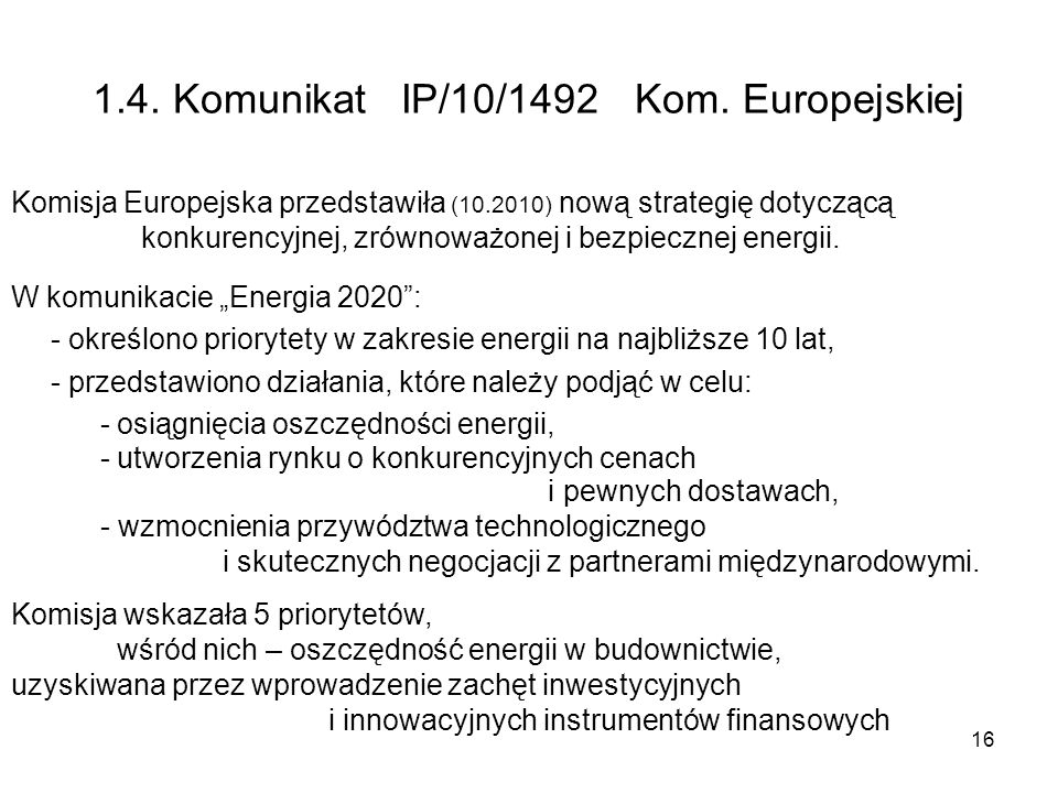 1.4. Komunikat IP/10/1492 Kom. Europejskiej
