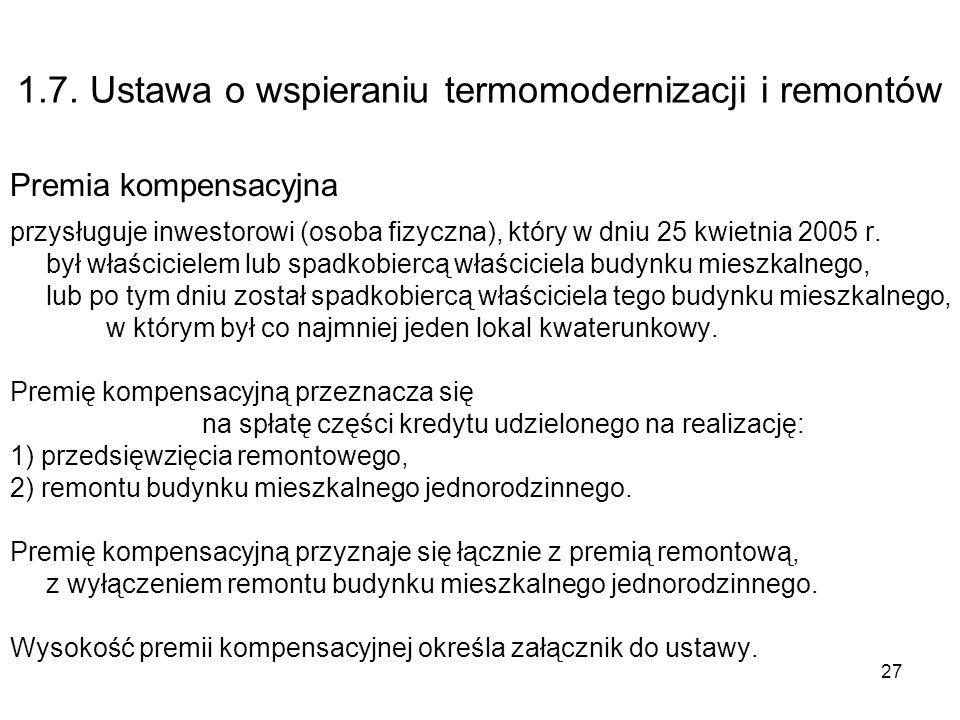 1.7. Ustawa o wspieraniu termomodernizacji i remontów