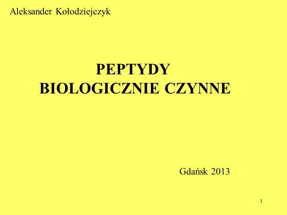 PEPTYDY BIOLOGICZNIE CZYNNE