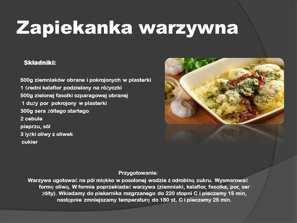 Zapiekanka warzywna Składniki: