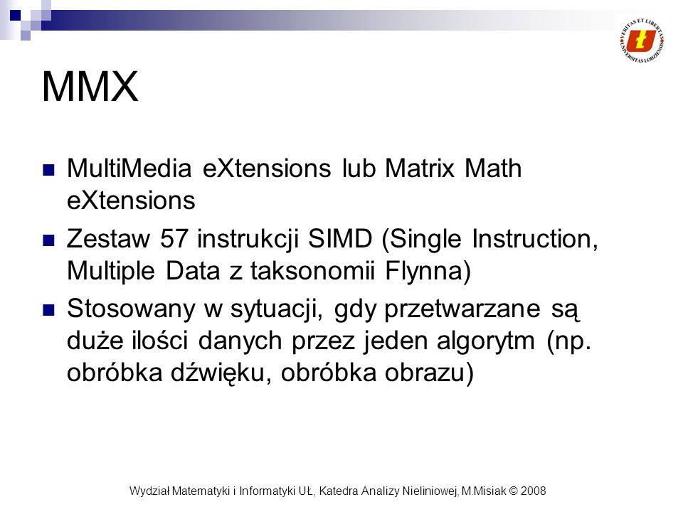 MMX MultiMedia eXtensions lub Matrix Math eXtensions