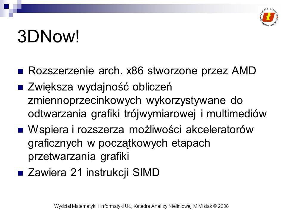 3DNow! Rozszerzenie arch. x86 stworzone przez AMD