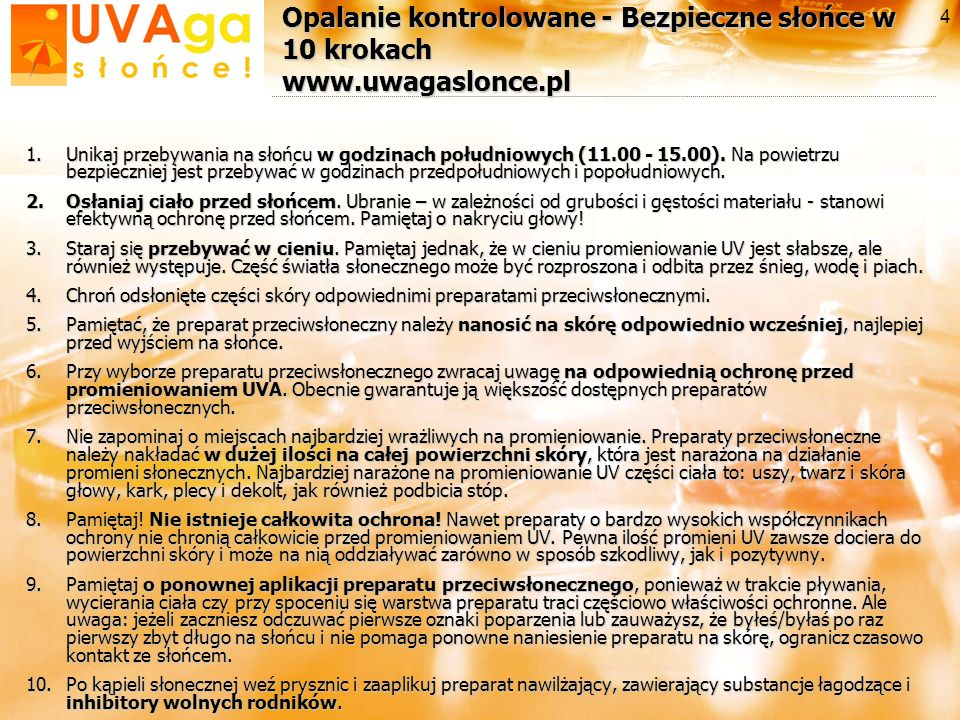 Opalanie kontrolowane - Bezpieczne słońce w 10 krokach www.uwagaslonce.pl
