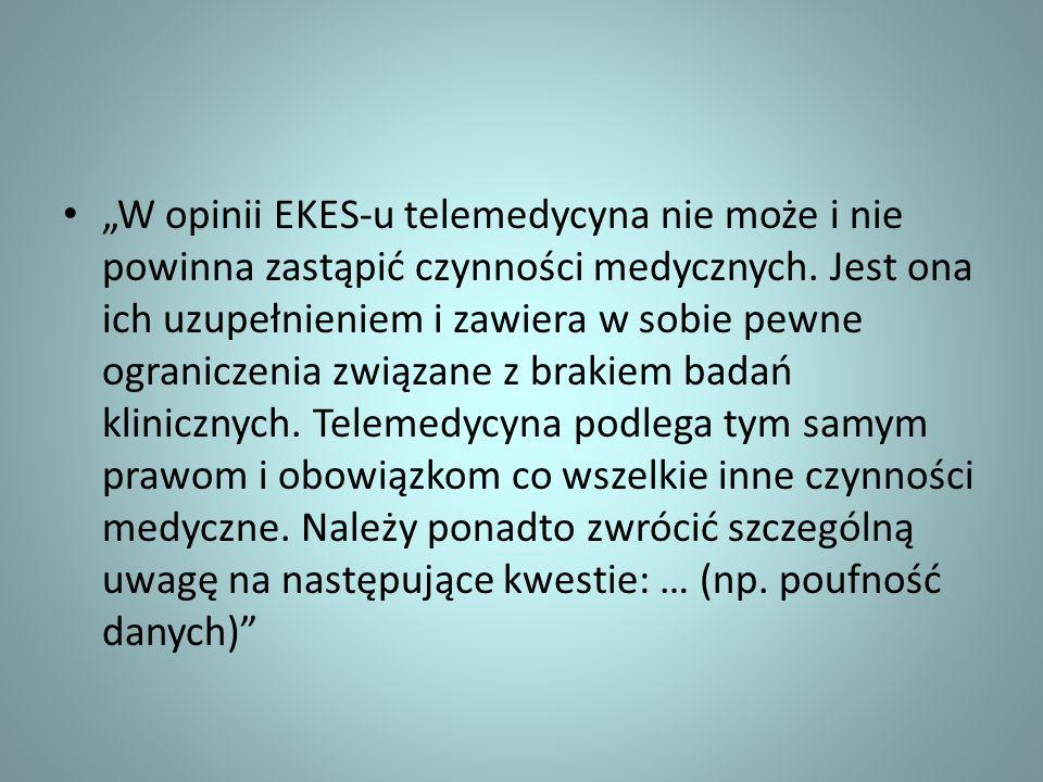 """""""W opinii EKES-u telemedycyna nie może i nie powinna zastąpić czynności medycznych."""