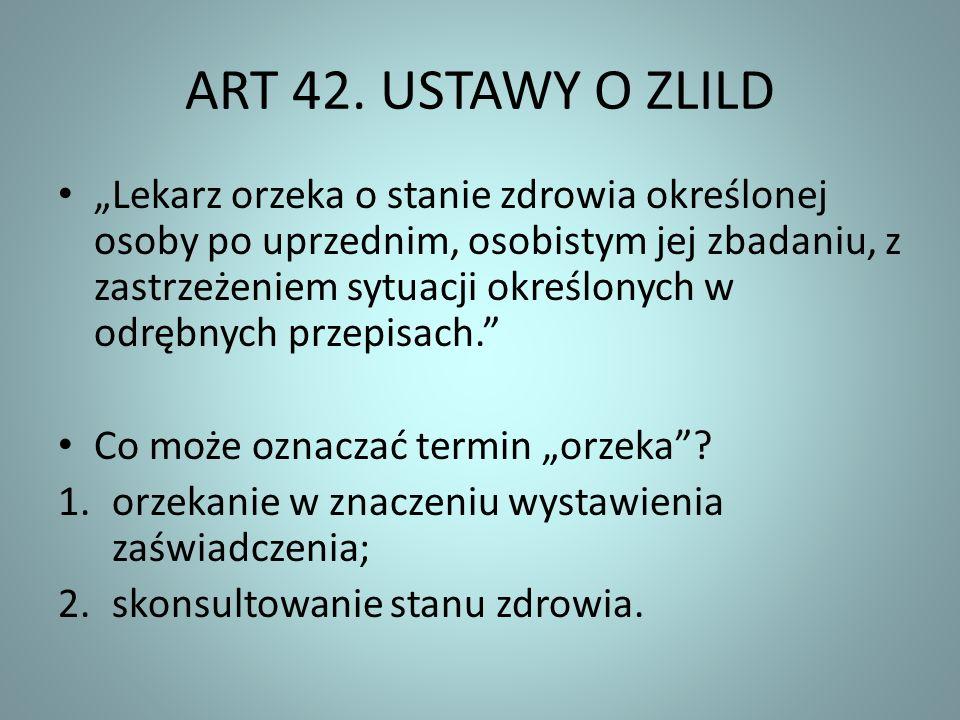 ART 42. USTAWY O ZLILD