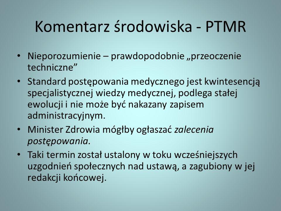 Komentarz środowiska - PTMR