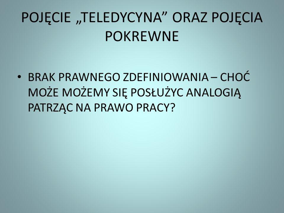 """POJĘCIE """"TELEDYCYNA ORAZ POJĘCIA POKREWNE"""