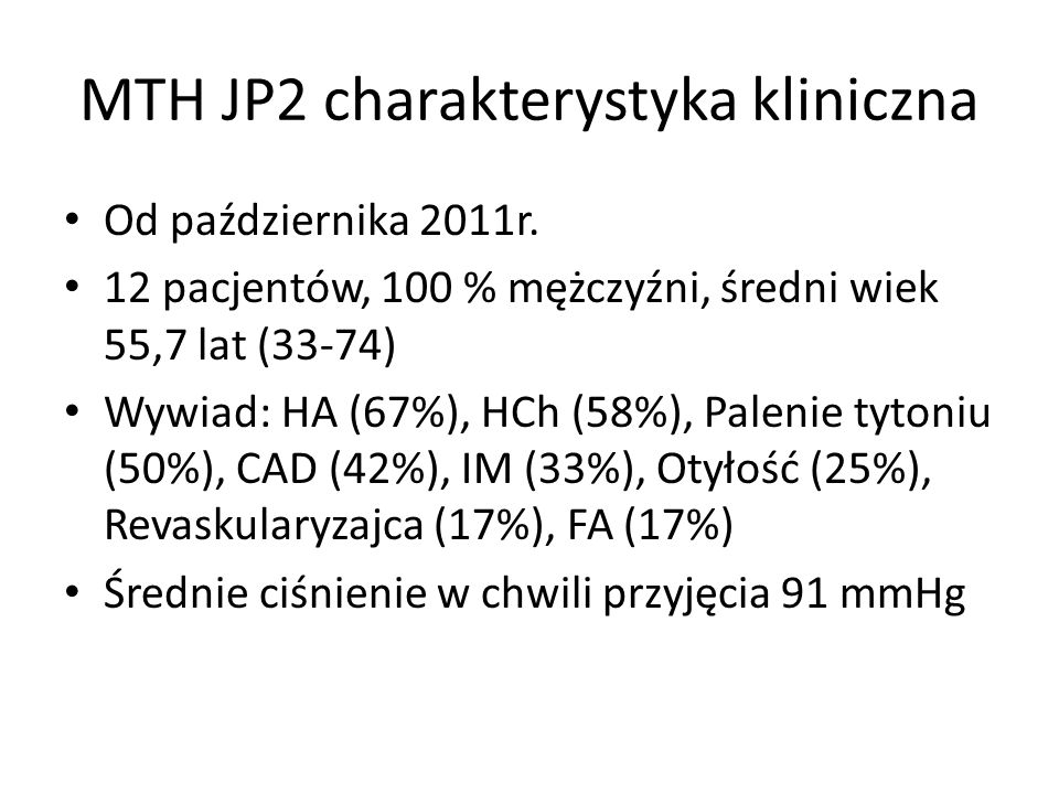 MTH JP2 charakterystyka kliniczna
