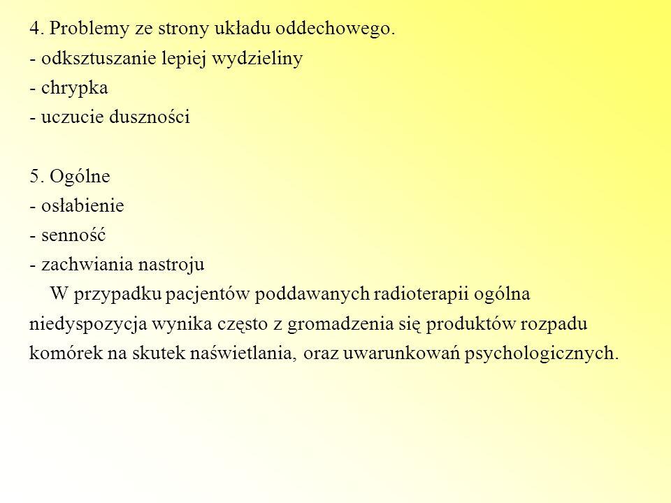4. Problemy ze strony układu oddechowego.
