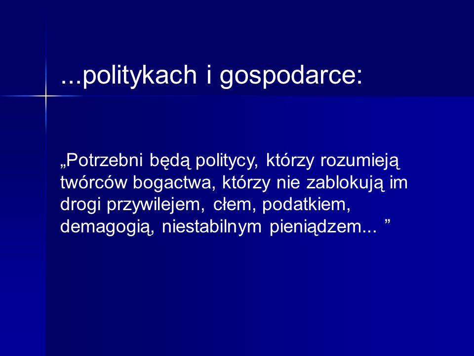 ...politykach i gospodarce: