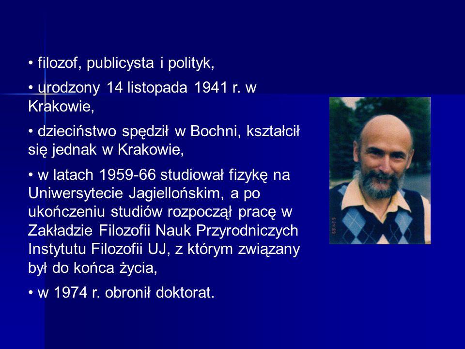 • filozof, publicysta i polityk,