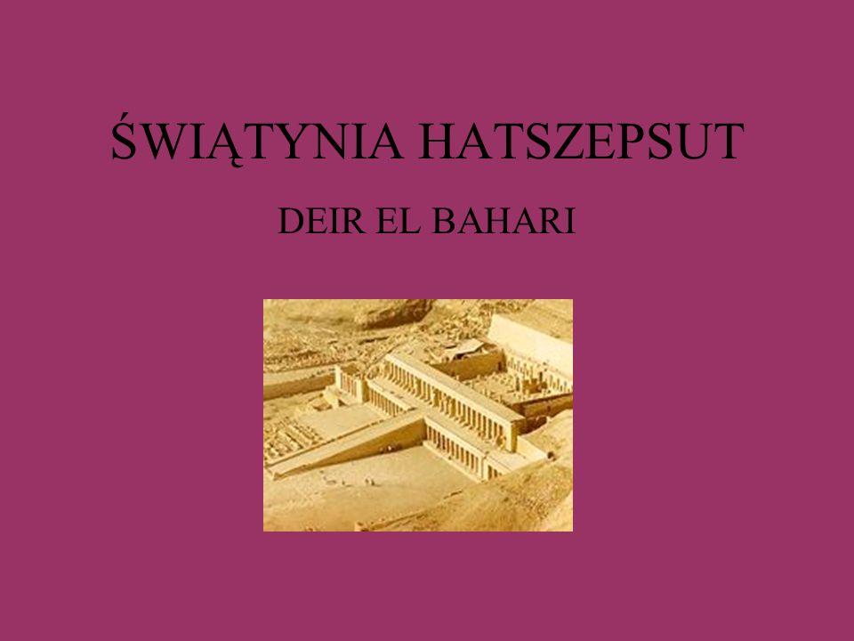 ŚWIĄTYNIA HATSZEPSUT DEIR EL BAHARI